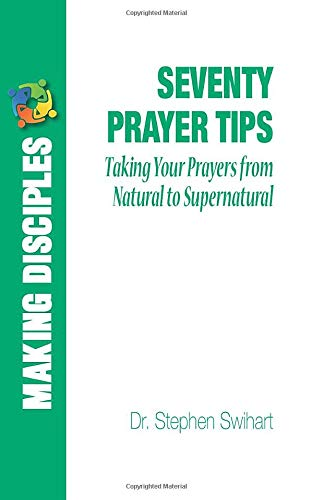 9781492745938: Seventy Prayer Tips: For Hungry Souls