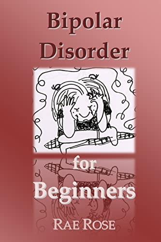 9781492747420: Bipolar Disorder for Beginners