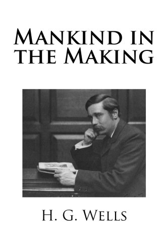 9781492748861: Mankind in the Making