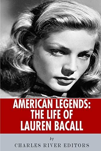 9781492749783: American Legends: The Life of Lauren Bacall