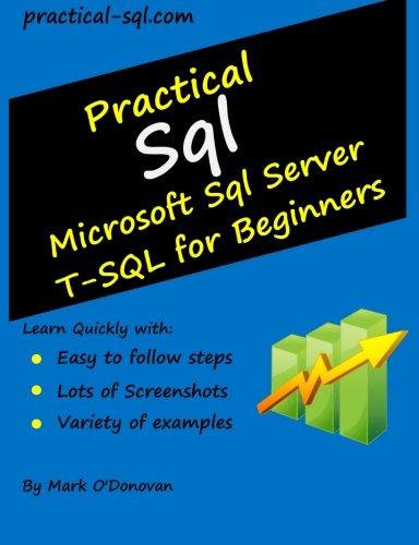 9781492753407: Practical Sql: Microsoft Sql Server T-SQL for Beginners