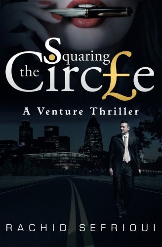 9781492753537: Squaring The Circle: A Venture Thriller