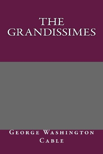 9781492754565: The Grandissimes