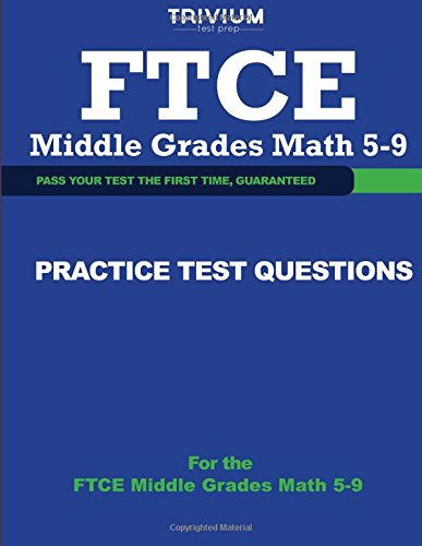 9781492755210: FTCE Middle Grades Math 5-9 Practice Test Questions