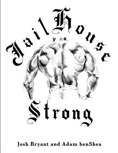 Jailhouse Strong: Josh Bryant