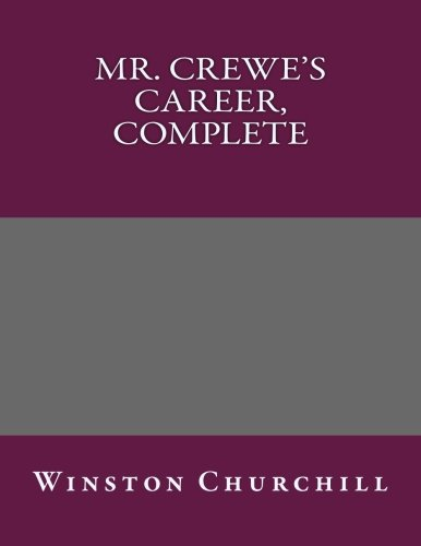 9781492756057: Mr. Crewe's Career, Complete