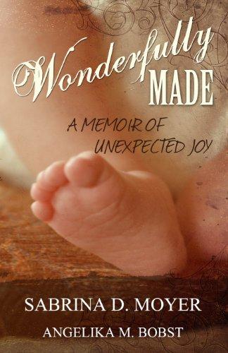 9781492756064: Wonderfully Made: A Memoir Of Unexpected Joy