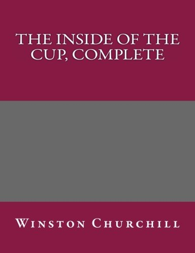 9781492756071: The Inside of the Cup, Complete