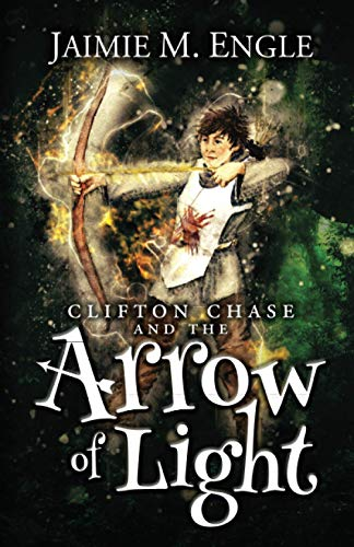 9781492756477: Clifton Chase and the Arrow of Light