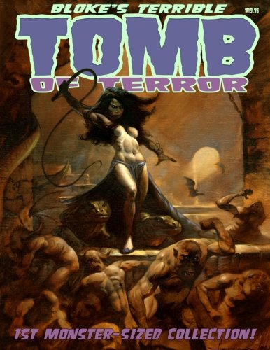 9781492756903: Bloke's Terrible Tomb Of Terror - 1st Monster-Sized Collection