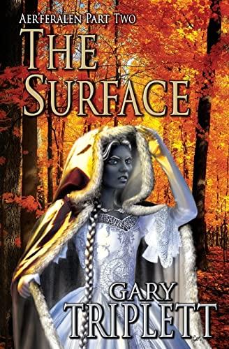9781492758563: The Surface (Aer'feralen Pentalogy) (Volume 2)