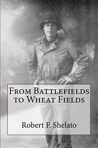 9781492759850: From Battlefields to Wheat Fields