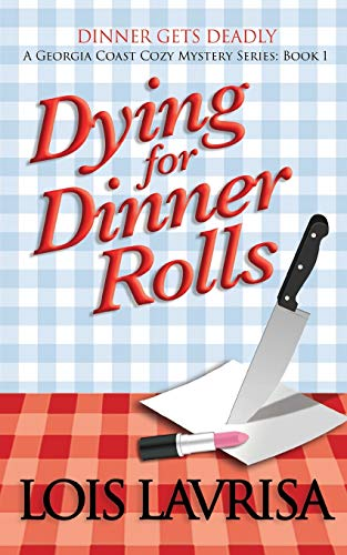 9781492760061: Dying for Dinner Rolls (Chubby Chicks Club Mysteries)
