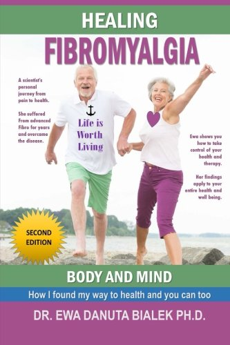 9781492761792: Healing Fibromyalgia: A medical researcher?s personal journey out of the pain and despair of Fibromyalgia