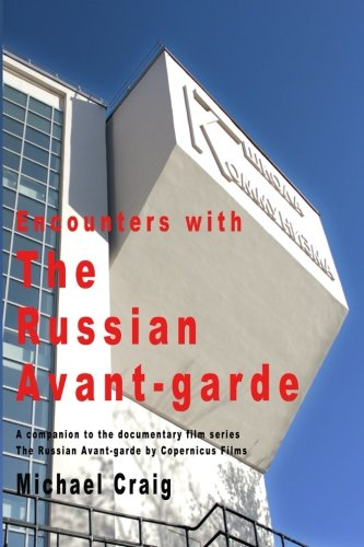 9781492762218: Encounters With The Russian Avant-garde