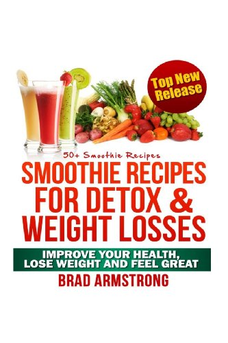 9781492762836: 50+ Smoothie Recipes for Weight Loss, Detox & Better Overall Health (Portuguese Edition)