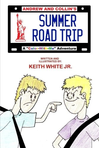 9781492763130: Andrew and Collin's Summer Road Trip: A