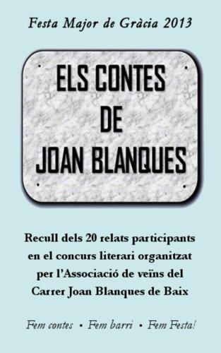 9781492763260: Els contes de Joan Blanques: 20 relats del concurs literari de 2013