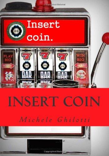 9781492763314: Insert Coin (Italian Edition)