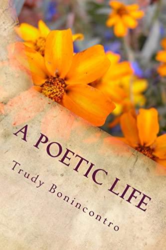 A Poetic Life: Trudy Bonincontro