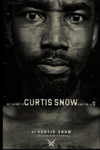9781492765202: My Name Is Curtis Snow And I'm A G (: (B&W Version)