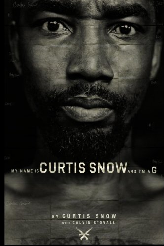 9781492765202: My Name Is Curtis Snow And I'm A G (: (B&W Version)