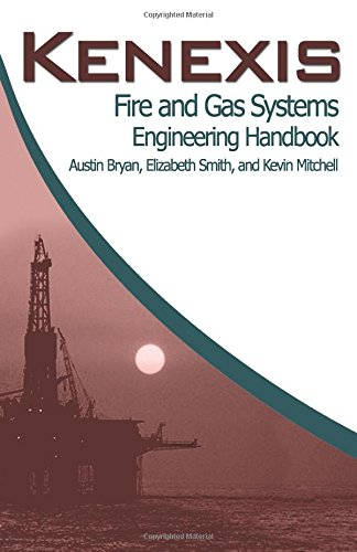 Kenexis Fire and Gas Systems Engineering Handbook: Mitchell, Kevin J.