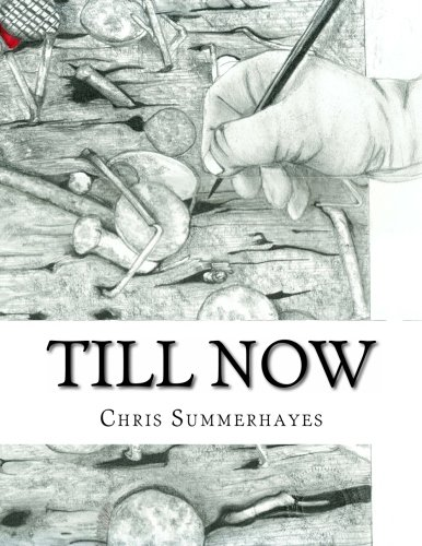 9781492768180: Till Now: Drawings By Chris Summerhayes