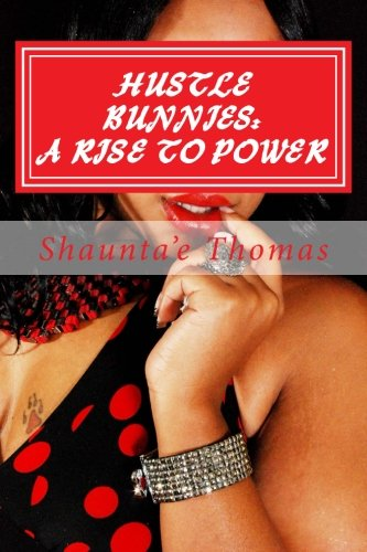 9781492769392: Hustle Bunnies: A Rise to Power