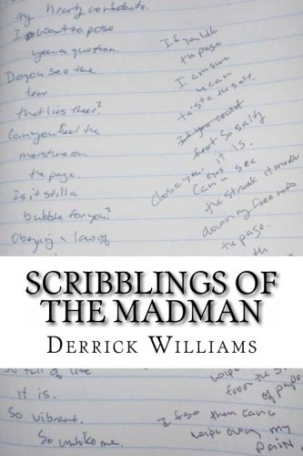 9781492769781: Scribblings of the Madman: Tappings on a Dead Mans Brainpan, Vol 2