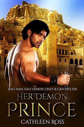 9781492770909: Her Demon Prince: A Forbidden Fantasy