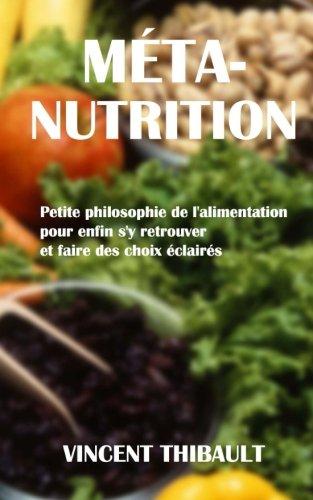 9781492771685: Méta-Nutrition : Petite philosophie de l'alimentation