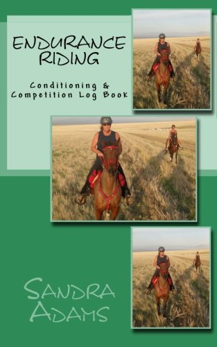 9781492773559: Endurance Riding: Conditioning & Competition Log Book