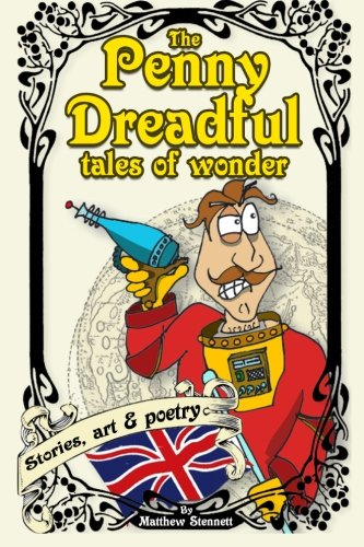 9781492778905: The Penny Dreadful Tales Of Wonder