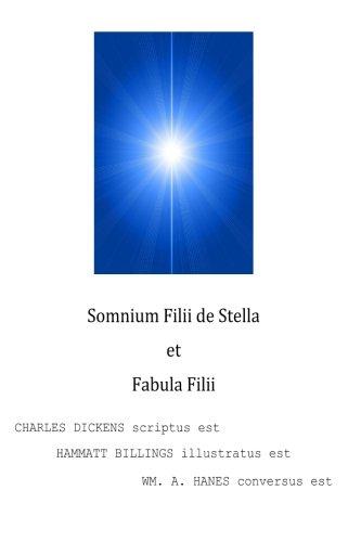 9781492779711: Somnium Filii de Stella et Fabula Filii (Latin Edition)