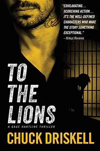 9781492780069: To The Lions (Gage Hartline)