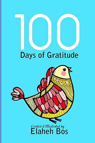 9781492780472: 100 Days of gratitude