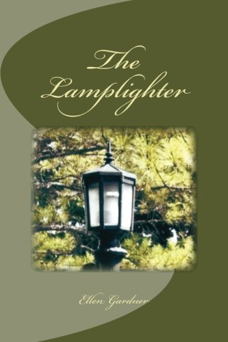 9781492780557: The Lamplighter