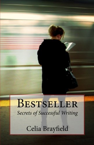 9781492781141: Bestseller: Secrets of Successful Writing