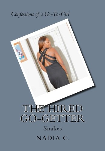 9781492783268: The Hired Go-Getter: Snakes