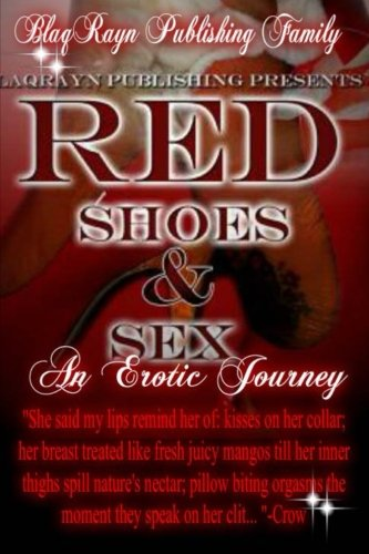 Red Shoes Sex: An Erotic Journey: Family, Blaqrayn Publishing