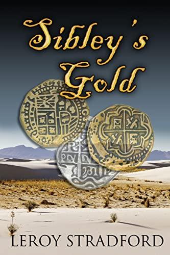 Sibley's Gold: Stradford, Leroy