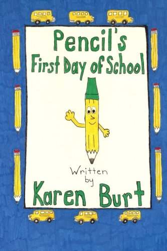 9781492788010: Pencil's First Day of School