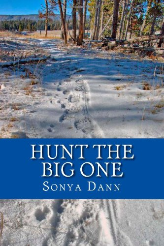 9781492788119: Hunt The Big One