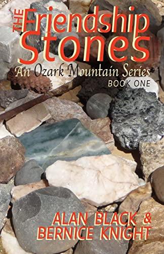 9781492788201: The Friendship Stones (An Ozark Mountain Series)
