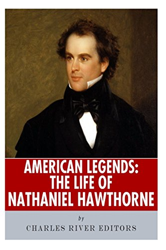 9781492788461: American Legends: The Life of Nathaniel Hawthorne