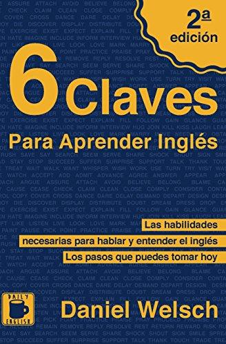 9781492788959: 6 Claves Para Aprender Inglés (Spanish Edition)