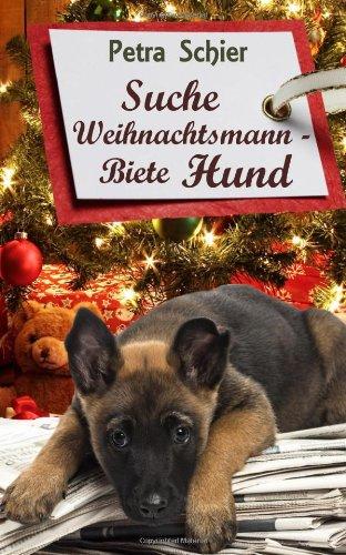 9781492790167: Suche Weihnachtsmann - Biete Hund