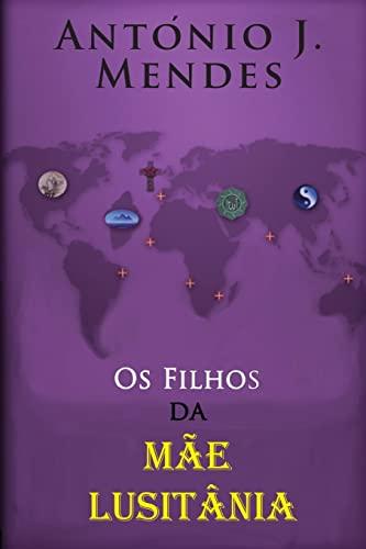 9781492790280: Os Filhos da Mae Lusitania (Portuguese Edition)
