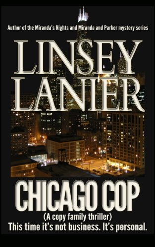 9781492790549: Chicago Cop: (A cop family thriller)
